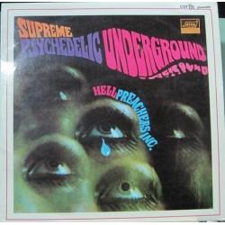 Hell Preachers Inc. Supreme Psychedelic Underground.