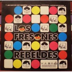 Los Fresones Rebeldes - Es que no hay manera