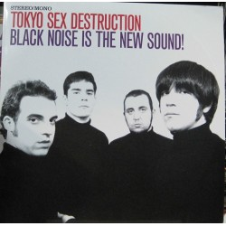 Tokio Sex Destruction - Black Noise Is The New Sound!