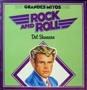 Del Shannon - Grandes Mitos del Rock & Roll
