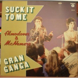 Almodóvar & McNamara - Suck It To Me - Gran Ganga