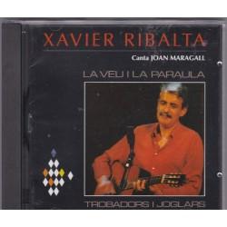 Xavier Ribalta - Canta Joan Maragall - La Veu i la Paraula
