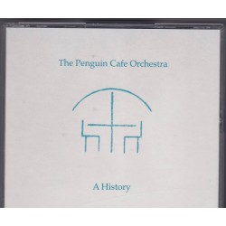 The Penguin Cafe Orchestra - A History