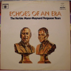 Herbie Mann - Maynard Ferguson Years - Echoes of an Era