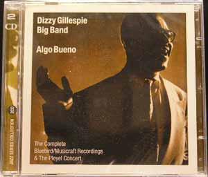 Dizzy Gillespie Big Band - Algo Bueno