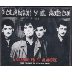 Polanski y el Ardor - Bailando en el Alambre
