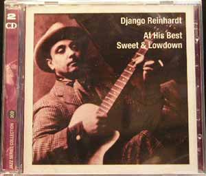 Django Reinhardt - At His Best Sweet and Lowdown