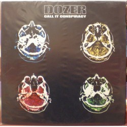 Dozer - Call It Conspiracy