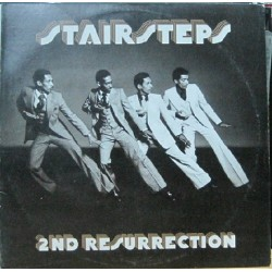 Stair Steps - 2 Nd Resurrection.
