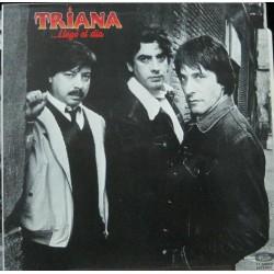 Triana - ...Llegó El Dia.