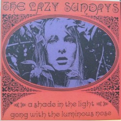 The Lazy Sundays - A Shade In The Light.