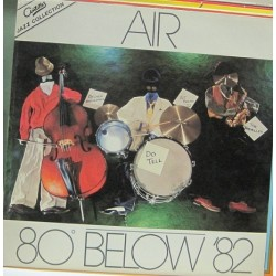 Air - 80° Below '82. - Contemporary Jazz, Free Improvisation, Free Jazz.