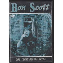 Bon Scott - The Years Before AC/DC