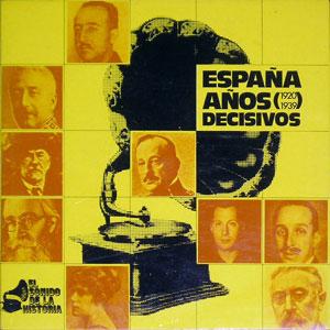 ESPAÑA AÑOS DECISIVOS