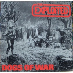 The Exploited - Dogs Of War.