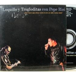 Loquillo y Trogloditas Con Pepe Risi