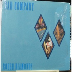Bad Company - Rough Diamonds.