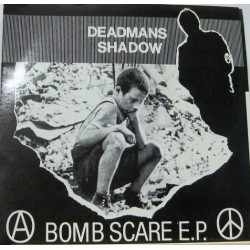 Deadmans Shadow - Bomb Scare
