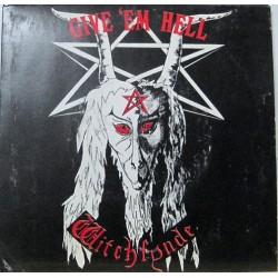 Witchfynde - Give ´Em Hell.