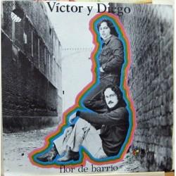 Victor y Diego - Flor De Barrio.