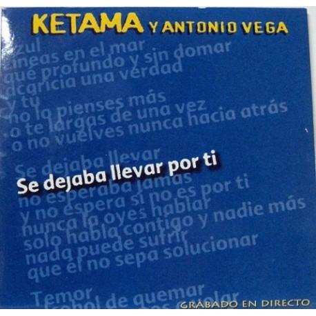Antonio Vega y Ketama - Se Dejaba Llevar Por Ti.