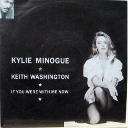 Kyllie Minogue - If You Were With Me Now,