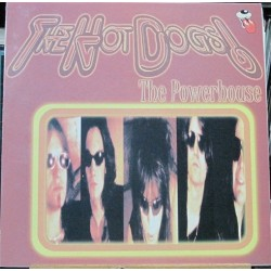 The Hot Dogs - The Powerhouse.