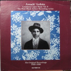 Amadé Ardoin - His Original Recordings.