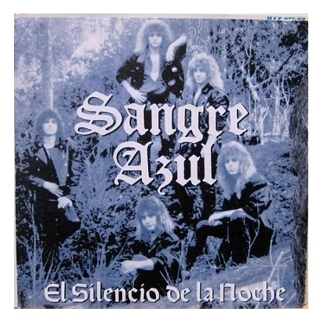 Sangre Azul - El Silencio De La Noche.