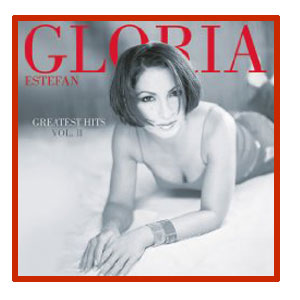 Gloria Estefan - Greatest Hits Vol II