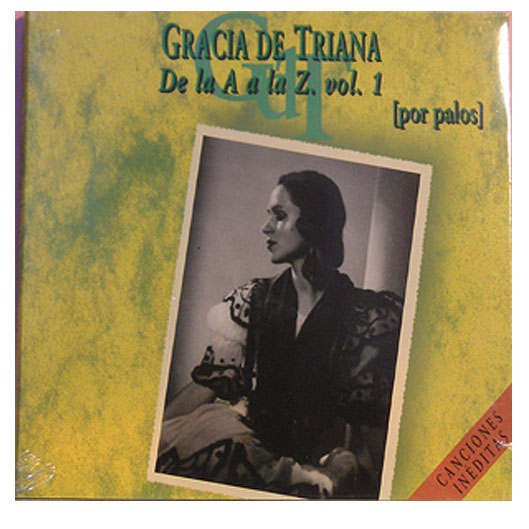 Gracia De Triana - Por Palos Vol 1