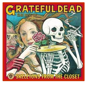 Grateful Dead - Skeletons From The Closet (The Best Of)