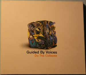 Guided By Voices - Do The Collapse