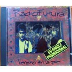 Radio Futura .Veneno En La Piel