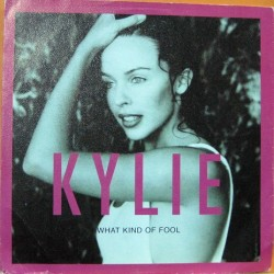 Kylie Minogue - What Kind Of Fool.