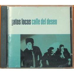 Gatos Locos - Calle Del Deseo.