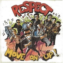 Respect - Move On Up !.