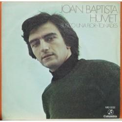 Joan Baptista Humet - Busco Una Flor.