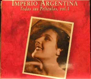 Imperio Argentina - Todas Sus Películas Vol 1