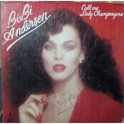 Bibi Andersen - Call Me Lady Champagne