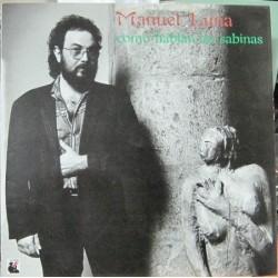 Manuel Luna - Como Hablan Las Sabinas