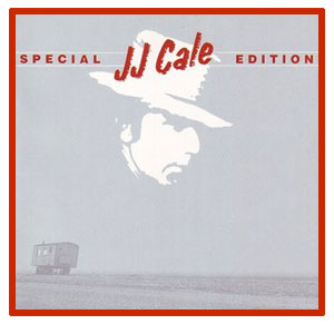 J J Cale - Special Edition