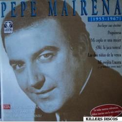 Pepe Mairena - 1955-1967