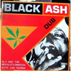 Sly & The Revolutionaries With Jah Thomas ‎– Black Ash Dub