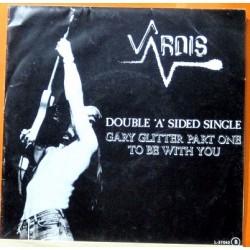 Vardis - Gary Glitter Part One.