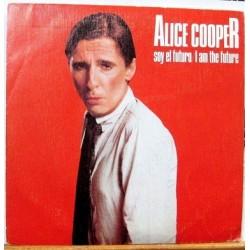 Alice Cooper - Soy El Futuro