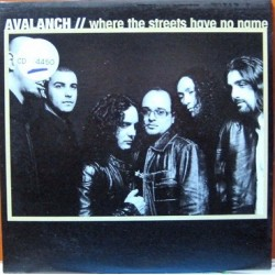 Avalanch - Where The Streets Have No Name