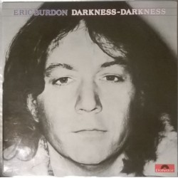 Eric Burdon - Darkness-Darkness