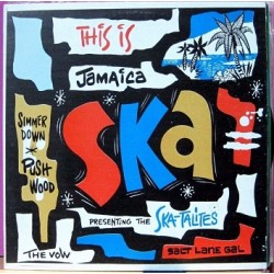 This Is Jamaica Ska - The Wailers, The Ska-talites, Roland Alphonso