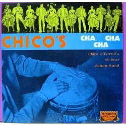 Chico O´farril´s All Star - Chico´s Cha Cha Cha